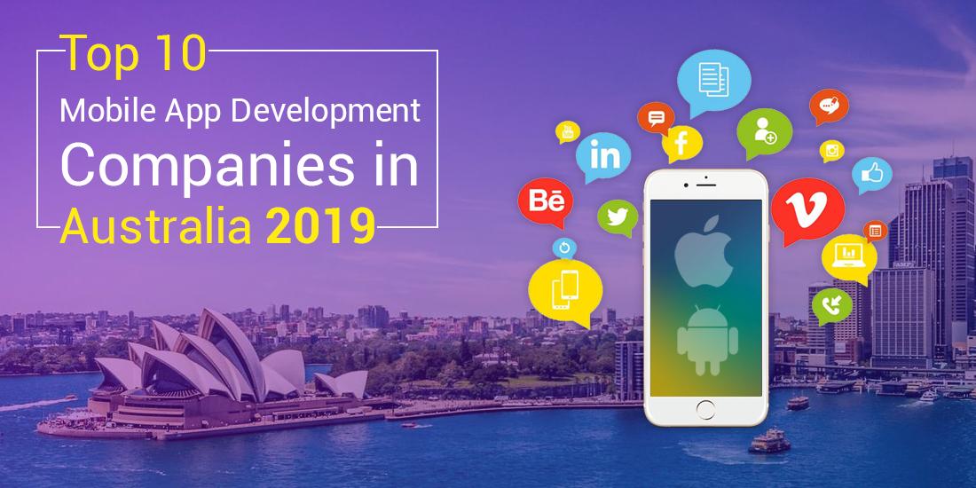Top Ten Mobile App Development Companies in Australia 2019